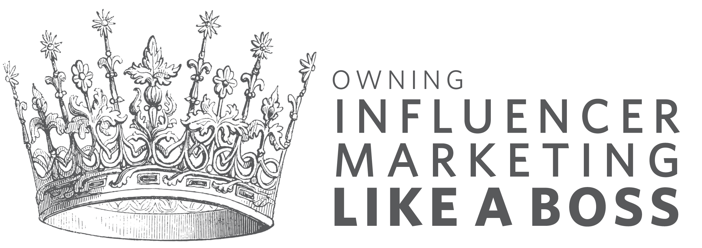 Influence Marketing 101: A Quick Guide to Owning Influencer Marketing like a Boss