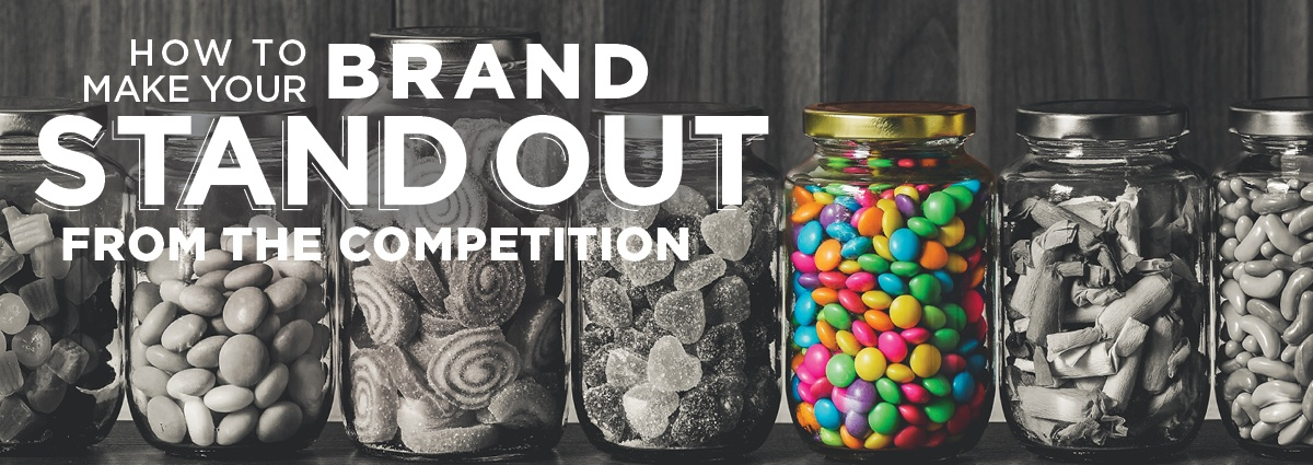 Define Your Brand and Stand Out from the Rest