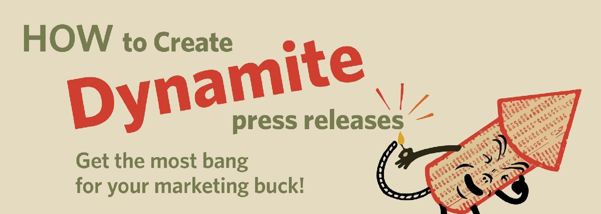How To Create Dynamite Press Releases [Infographic]
